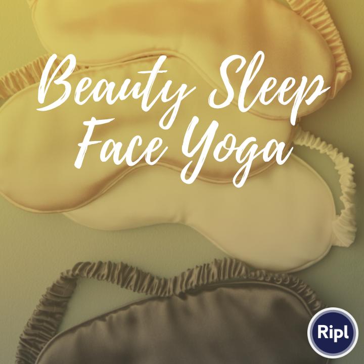 beauty sleep face yoga